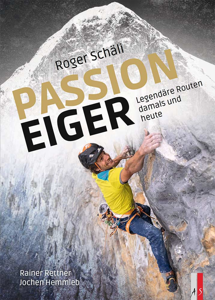 Roger Schäli: Book Passion Eiger